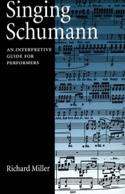 Singing Schumann Richard MILLER Livre Les Hommes - laflutedepan.com