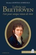 Ludwig van Beethoven : l'art pour unique raison de vivre - laflutedepan.com