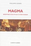 Magma : décryptage d'un mythe et d'une musique laflutedepan.com