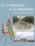 De la musique et des militaires - Armand RAUCOULES - laflutedepan.com