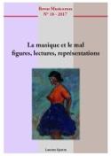 Musicorum n° 18 (2017) - La musique et le mal Revue laflutedepan.com