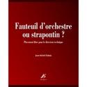 Fauteuil d'orchestre ou strapontin ? - laflutedepan.com