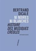 Ni noires ni blanches : histoire des musiques créoles laflutedepan.com
