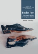 Bach's feet : the organ pedals in European culture - laflutedepan.com