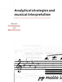 Analytical strategies and musical interpretation laflutedepan.com