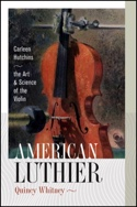 American luthier: The art and Science of the Violin - laflutedepan.com