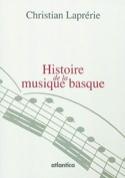 Histoire de la musique basque Christian Laprérie laflutedepan.com