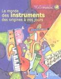 Le monde des instruments des origines à nos jours laflutedepan.com