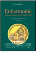 Enharmonic : instruments and music 1470-1900 ; revised and translated studies laflutedepan.com