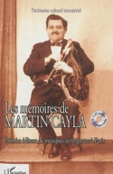 Les mémoires de Martin Cayla : premier éditeur de musiques auvergnates à Paris - laflutedepan.com