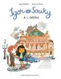Igor et Souky à l'opéra laflutedepan.com