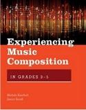 Experiencing music Composition in Grades 3-5 laflutedepan.com