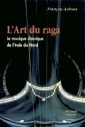 L'art du raga François AUBOUX Livre Les Pays - laflutedepan.com
