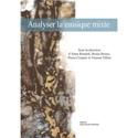 Analyser la musique mixte - COLLECTIF - Livre - laflutedepan.com