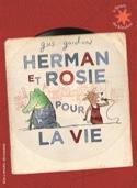 Herman et Rosie pour la vie - Gus GORDON - Livre - laflutedepan.com