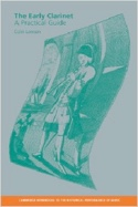 The early clarinet : A practical guide Colin LAWSON laflutedepan.com