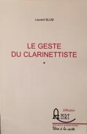 Le Geste Du Clarinettiste Laurent BLUM Livre laflutedepan.be