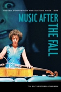 Music after the fall RUTHERFORD-JOHNSON Tim Livre laflutedepan.com