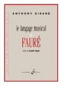 Le langage musical de Fauré dans le quintette n°2 Op. 115 - laflutedepan.com