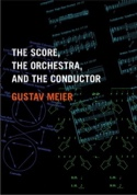 The score, the orchestra, and the conductor laflutedepan.com