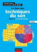 Le livre des techniques du son, vol. 2 : la technologie - laflutedepan.com