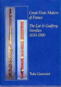 Great flute makers of France : the Lot and Godfroy families, 1650-1900 laflutedepan.com