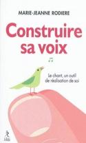 La méthode Rodière ou Construire sa voix pour disparaître dans l'être laflutedepan.com