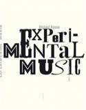Experimental music : Cage et au-delà Michael NYMAN laflutedepan.com