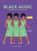 Black music : 40 artistes de la musique noire laflutedepan.com