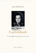 Odette Gartenlaub - FERRAN Jean-Michel - Livre - laflutedepan.com