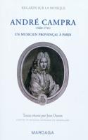 André Campra (1660-1744) : un musicien provençal à Paris laflutedepan.com