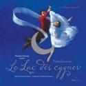 Le lac des cygnes - Nathalie DESSAY - Livre - laflutedepan.com