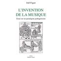 L'invention de la musique Joël FIGARI Livre laflutedepan.com
