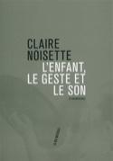 L'enfant, le geste et le son Claire NOISETTE Livre laflutedepan.com