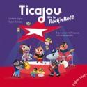 Ticajou fête le rock'n roll Christelle SAQUET Livre laflutedepan.com