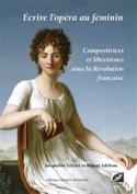 Ecrire l'opéra au féminin - laflutedepan.com