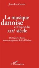 La musique danoise et l'esprit du XIXè siècle laflutedepan.com