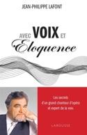 Avec voix et éloquence LAFONT Jean-Philippe Livre laflutedepan.com