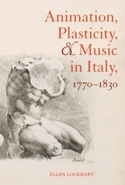 Animation, plasticity and Music in Italy 1770-1830 - laflutedepan.com