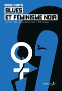 Blues et féminisme noir : Gertrude Ma Rainey, Bessie Smith et Billie Holiday laflutedepan.com