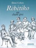 Rébètiko : un chant grec Elèni COHEN Livre Les Pays - laflutedepan.com
