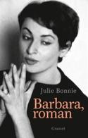 Barbara, roman - Julie BONNIE - Livre - Les Oeuvres - laflutedepan.com