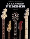 La légende Fender - Tony BACON - Livre - laflutedepan.com