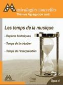 Musicologies Nouvelles n°4 : Agrégation 2018 - laflutedepan.com