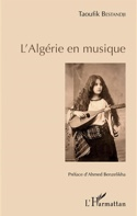 L'Algérie en musique Taoufik BESTANDJI Livre laflutedepan.com