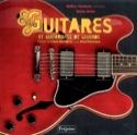 Guitares et guitaristes de légende Dom KIRIS Livre laflutedepan.com