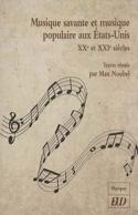 Musique savante et musique populaire aux Etats-Unis : XXè et XXIè siècles - laflutedepan.com