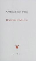 Harmonie et mélodie SAINT-SAËNS Camille Livre laflutedepan.com