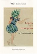 L'Opéra sans rédemption ou Éros Musicien - laflutedepan.com