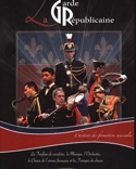 La Garde républicaine - L'histoire des formations musicales laflutedepan.com